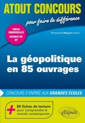 Dernières parutions sur Géopolitique, La géopolitique en 85 ouvrages. Concours d'entrée aux grandes écoles