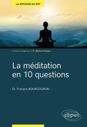Dernières parutions sur Santé-Bien-être, La méditation en 10 questions