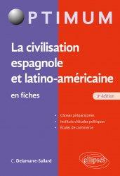 Dernières parutions dans Optimum, La civilisation espagnole et latino-américaine en fiches