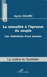 Dernières parutions dans La justice au quotidien, La sexualité à l'épreuve du couple. Les révélations d'une avocate