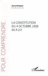 Dernières parutions dans Pour Comprendre, La Constitution du 4 octobre 1958 de A à X