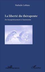 Dernières parutions dans Éthique et pratique médicales, La liberté du thérapeute