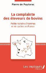 Dernières parutions sur Elevage bovin, La complainte des éleveurs de bovin