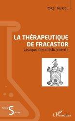 Dernières parutions dans Acteurs de la science, La thérapeutique de Fracastor https://fr.calameo.com/read/005370624e5ffd8627086