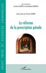 Dernières parutions dans Droit privé et sciences criminelles, La réforme de la prescription pénale