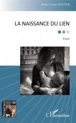 Dernières parutions sur Liens parents - enfant, La naissance du lien