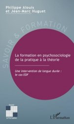 Dernières parutions dans Savoir et formation, La formation en psychosociologie de la pratique à la théorie