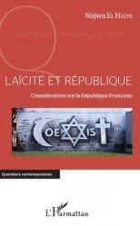 Dernières parutions sur Autres ouvrages de droit public, Laïcité et République. Considérations sur la République Française