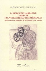 Souvent acheté avec La médecine narrative, le La médecine narrative dans les nouvelles humanités médicales