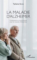 Dernières parutions sur Maladie d'Alzheimer, La maladie d'Alzheimer