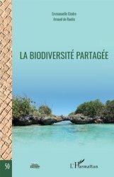 Dernières parutions sur Droit de l'environnement, La biodiversité partagée