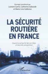 Dernières parutions sur Code de la route, La sécurité routière en France