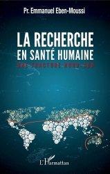 Dernières parutions sur Sciences médicales, La recherche en santé humaine. Une fracture nord-sud