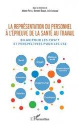 Dernières parutions sur Représentation du personnel, La représentation du personnel à l'épreuve de la santé au travail