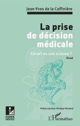 Dernières parutions dans Éthique et pratique médicales, La prise de décision médicale
