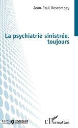 Dernières parutions sur Psychiatrie, La psychiatrie sinistrée, toujours