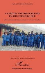 Dernières parutions sur Protection de l'enfance - Éducation spécialisée, La protection des enfants en situation de rue