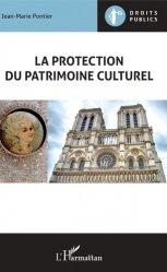 Dernières parutions sur Autres ouvrages de droit public, La protection du patrimoine culturel