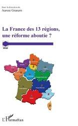 Dernières parutions sur Collectivités locales, La France des 13 régions, une réforme aboutie ?
