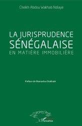 Dernières parutions sur Immobilier et droit de la construction, La jurisprudence sénégalaise en matière immobilière