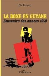 Dernières parutions sur Boxe, sports de combat, La boxe en Guyane