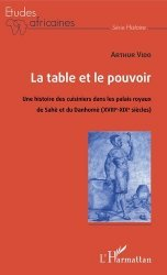Dernières parutions sur Cuisine et vins, La table et le pouvoir