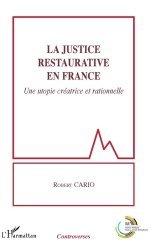 Dernières parutions sur Autres ouvrages de philosophie du droit, La justice restaurative en France