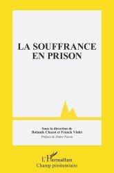 Dernières parutions sur Criminologie , droit pénitentiaire, La souffrance en prison