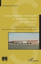 Dernières parutions sur Droit des transports, La responsabilité contractuelle du transporteur aérien en droit malien