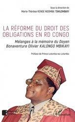 Dernières parutions sur Droit international privé, La réforme du droit des obligations en RD Congo