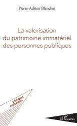 Dernières parutions dans Logiques juridiques, La valorisation du patrimoine immatériel des personnes publiques