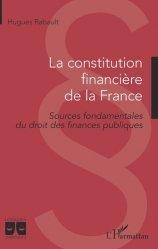 Dernières parutions dans Logiques juridiques, La constitution financière de la France