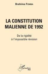 Dernières parutions sur Droit international public, La constitution malienne de 1992