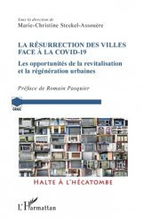 Dernières parutions sur Politiques publiques, La résurrection des villes face à la Covid-19