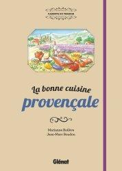 Dernières parutions sur Cuisine provençale, La bonne cuisine provençale