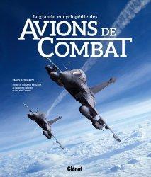 Dernières parutions sur Modèles, La grande encyclopedie des avions de combat