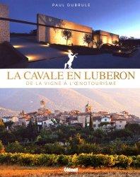 Dernières parutions sur Autres vignobles, La Cavale en Luberon. De la vigne à l'oenotourisme