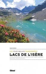 Dernières parutions dans Rando-évasion, Lacs de l'Isère, les plus belles randonnées