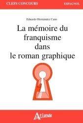 Dernières parutions sur CAPES, La mémoire du franquisme dans le roman graphique