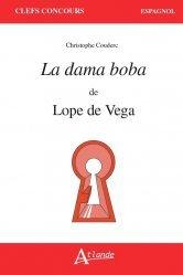 Dernières parutions sur CAPES, La dama boba de Lope de Vega