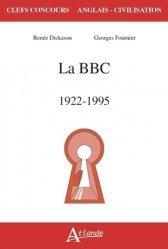 Dernières parutions sur AGREGATION, La bbc, 1922-1995