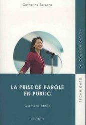 Dernières parutions sur Expression orale, La prise de parole en public. 4e édition