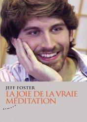 Dernières parutions sur Méditation, La joie de la vraie méditation