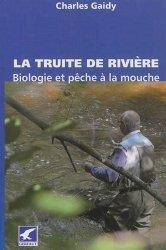 Dernières parutions sur Poissons de pêche, La truite de rivière