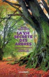 Souvent acheté avec Guide des oiseaux de nos jardins, le La vie secrète des arbres