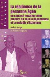 Souvent acheté avec Éthique du soin ultime, le La résilience de la personne âgée, un concept novateur pour prendre en soin la dépendance et la maladie d'Alzheimer https://fr.calameo.com/read/005370624e5ffd8627086