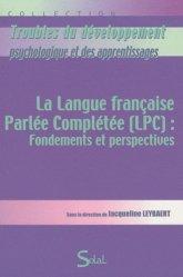 Souvent acheté avec L'oreille et le langage, le La langue française Parlée Complétée (LPC) : Fondements et perspectives