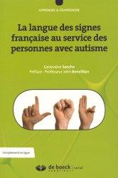 Dernières parutions sur Langue des signes, La langue des signes française au service des personnes avec autisme
