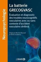 Dernières parutions dans Neuropsychologie, La batterie GRECOGVASC