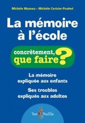 Dernières parutions sur Cerveau - Mémoire, La mémoire à l'école